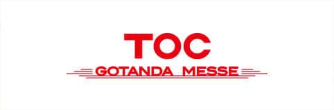 TOC GOTANDA MESSE